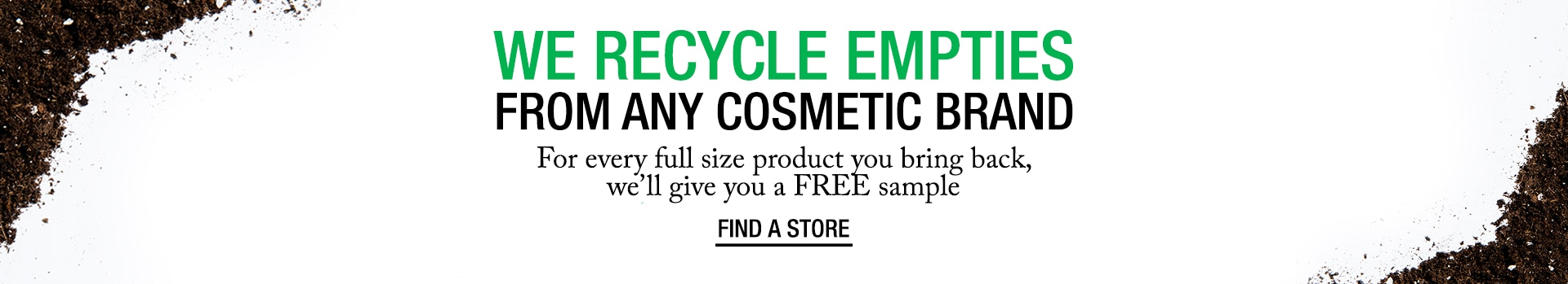 Bring back your empties and get a free sample